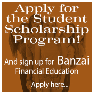 Scholarship and Banzai Financial Education